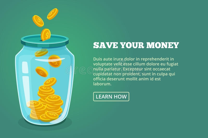Save your money. Concept picture with glossy jar and gold coins. Vector illustration. Dollar in bottle saving, moneybox banner glassware stock illustration