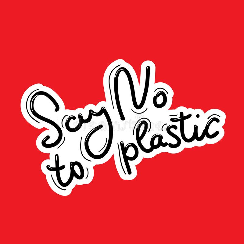 Say no to plastic. Black text, calligraphy, lettering, doodle by hand on red. Pollution problem concept Eco, ecology banner poster stock illustration