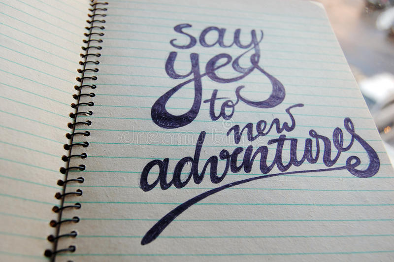 Download Say Yes To New Adventures Calligraphic Background Stock Photo - Image: 83711351