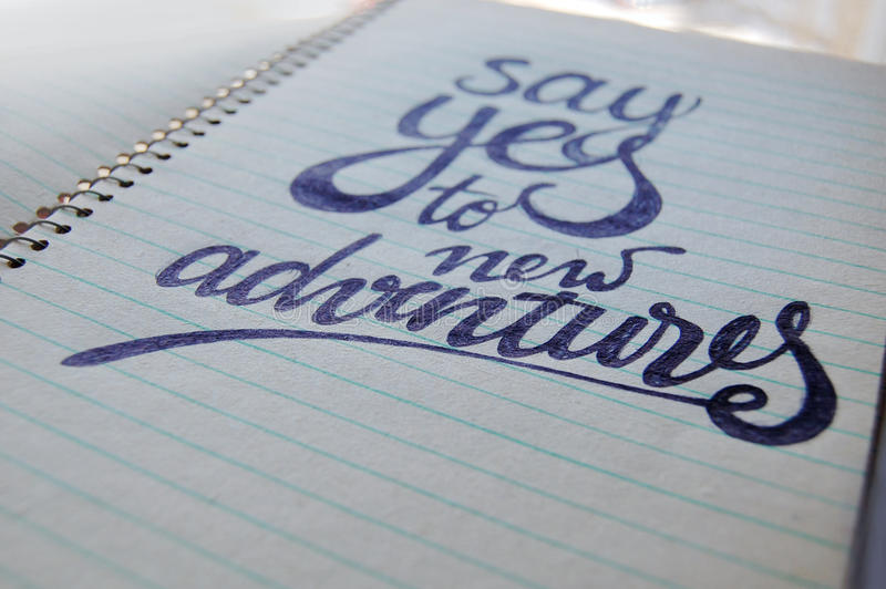 Download Say Yes To New Adventures Calligraphic Background Stock Photo - Image: 83712904