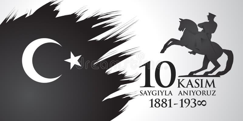 Saygilarla aniyoruz 10 kasim 从土耳其语的翻译 尊敬11月10日,和记住 向量例证