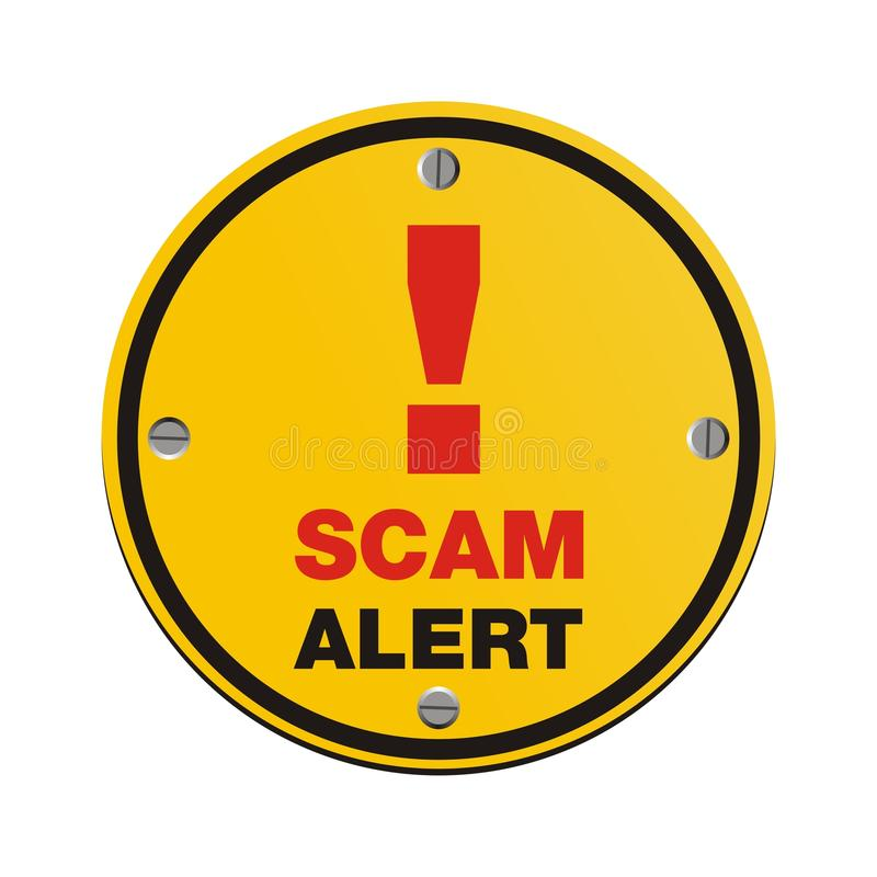 Scam alert circle sign. Suitable for alert signs royalty free illustration