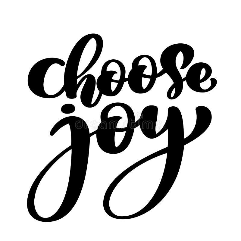 Scelga il manifesto motivazionale e ispiratore positivo di citazione dell'iscrizione dell'iscrizione della mano della gioia, vett royalty illustrazione gratis