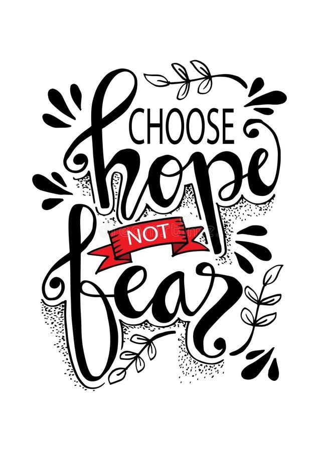 Scelga la speranza per non temere illustrazione vettoriale
