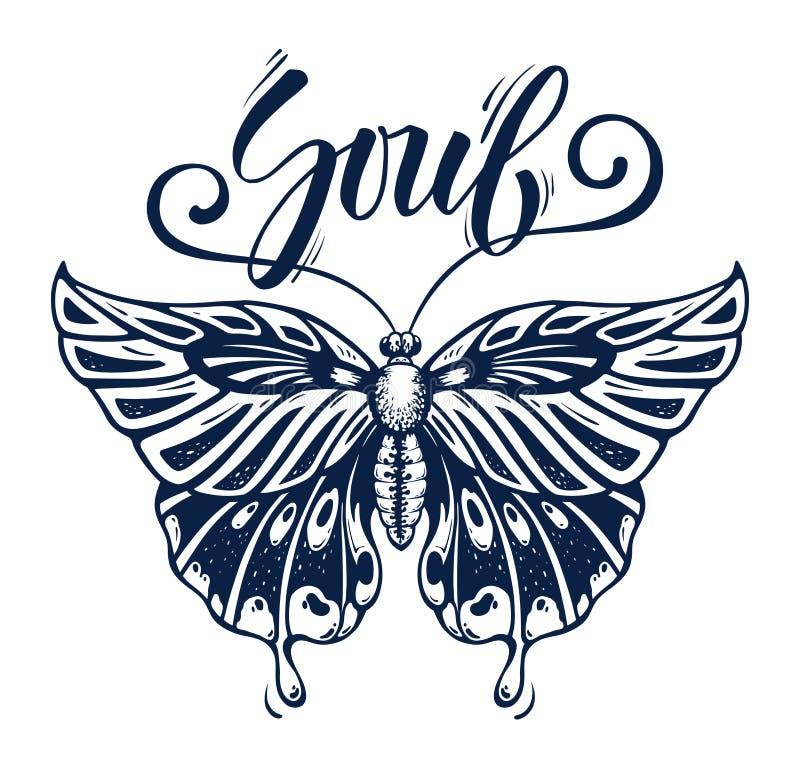 Schöner Schmetterling ist Symbol der Seele Tätowierungsschmetterling mit Kalligraphie Seele vektor abbildung