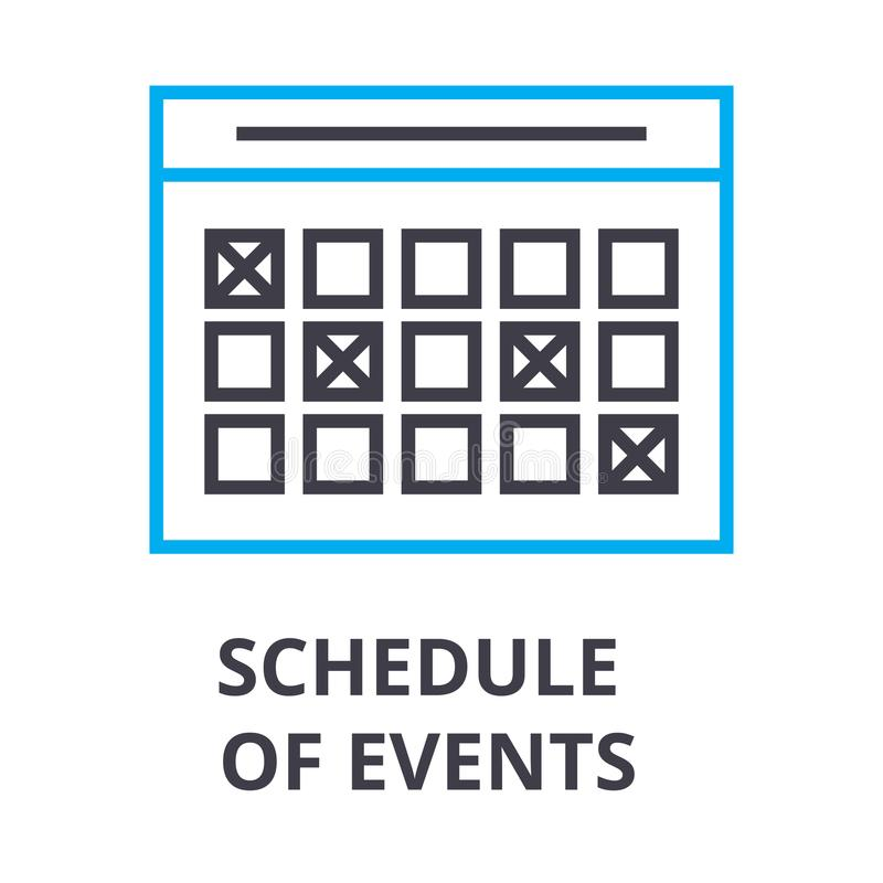 Schedule of events thin line icon, sign, symbol, illustation, linear concept, vector. Schedule of events thin line icon, sign, symbol, illustation, linear vector illustration