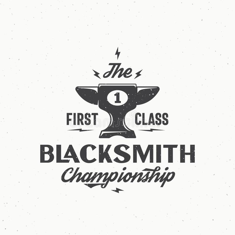 Schmiede-Championship Abstract Vector-Weinlese-Zeichen, Emblem oder Logo Template Schale oder Becher, die Amboss-Ikone mit schaue stock abbildung