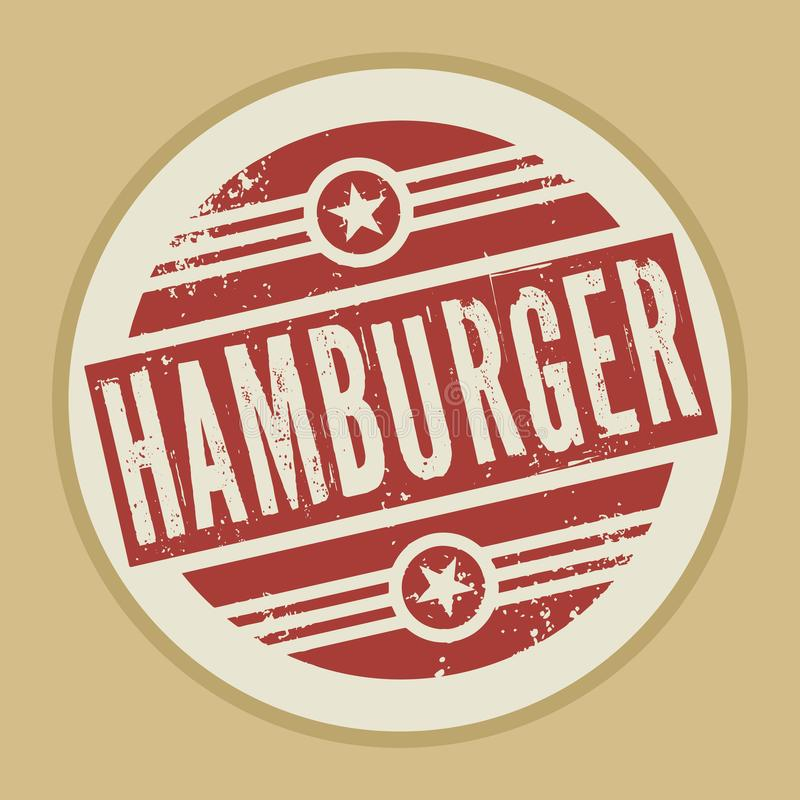 Schmutzzusammenfassungsweinlesestempel oder -aufkleber mit Text Hamburger lizenzfreie abbildung