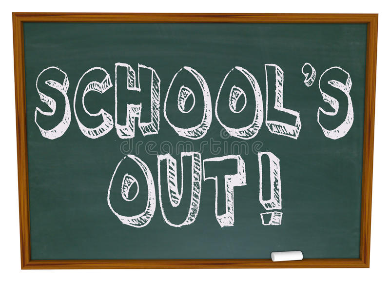 School's Out - Written on Chalkboard stock illustration