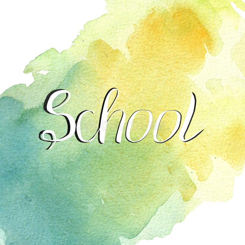 School text on watercolor green and yellow  splash autumn color. School poster design. Autumn tag, Calligraphic, lettering. School text on watercolor green and royalty free illustration