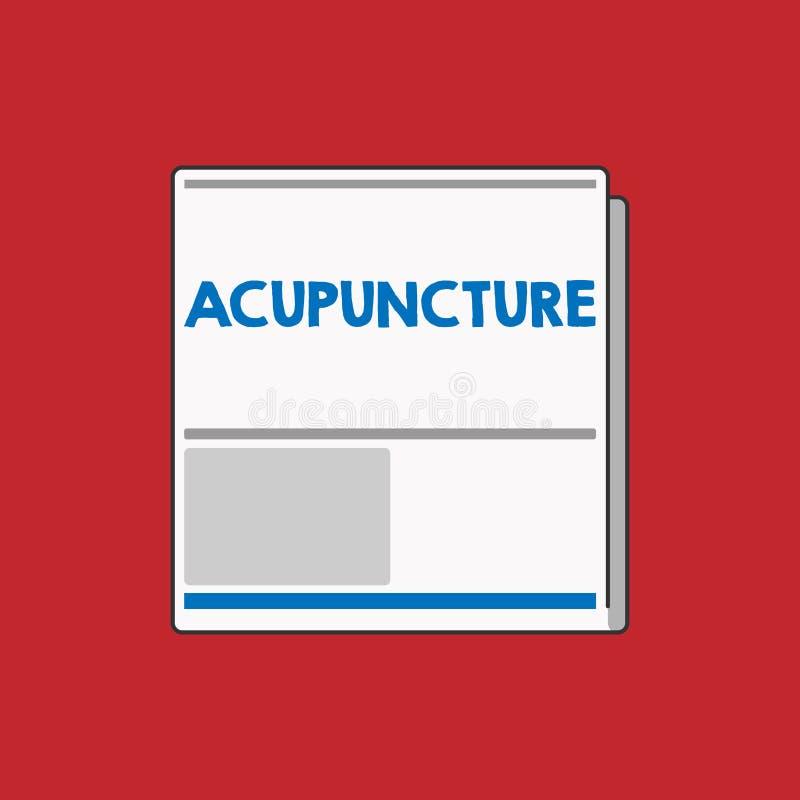 Schreiben der Anmerkung, die Akupunktur zeigt Geschäftsfoto, das alternative Therapie Behandlung für die Schmerz und Krankheit un lizenzfreie abbildung