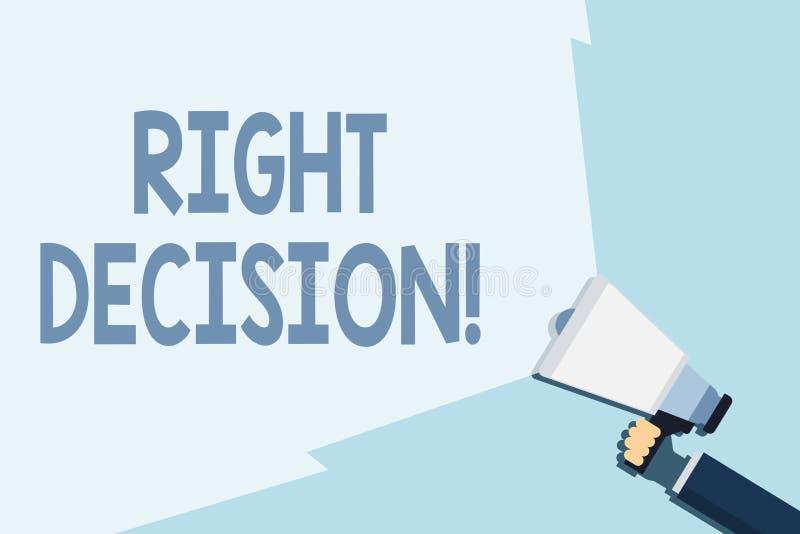 Schreiben der Anmerkung, die rechte Entscheidung zeigt Gesch?ftsfoto, das gute Wahl nach der Ber?cksichtigung treffend viel zur S stock abbildung