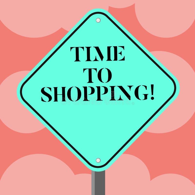 Schreiben der Anmerkung, die Zeit zum Einkaufen zeigt Geschäftsfoto Präsentationsmoment für den Kauf von neuen Produkten auf Gesc vektor abbildung