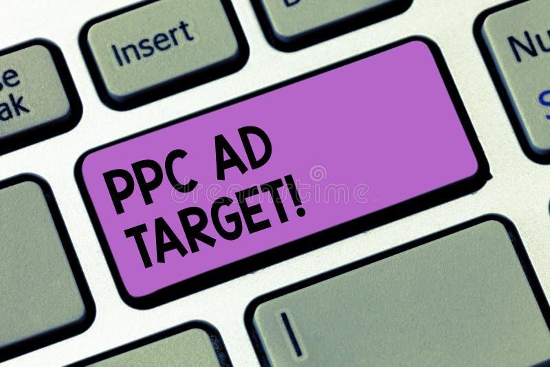 Schreiben des Anmerkung showingPpc Anzeigen-Ziels Geschäftsfoto, das online Bezahlung-pro-Klick- Werbungsmarketingstrategien zur  stockbilder