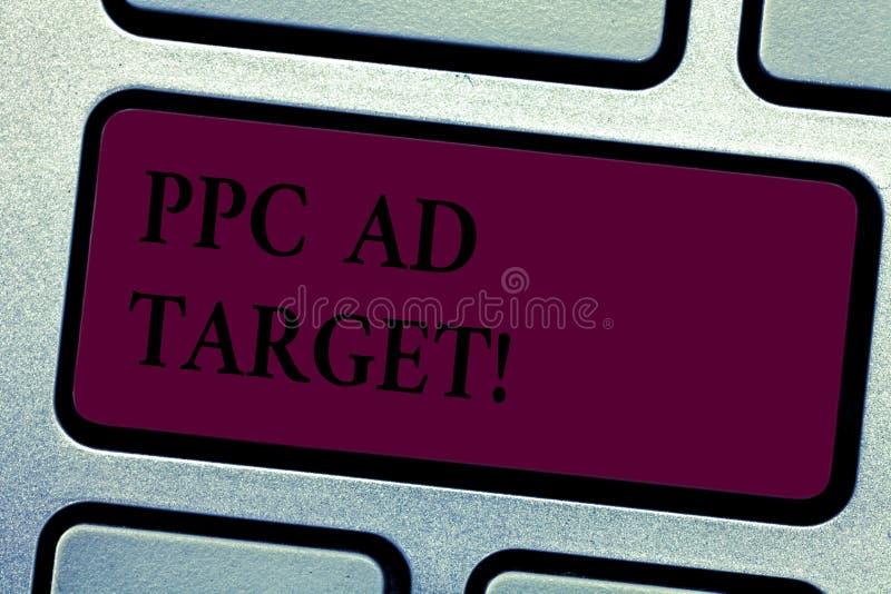 Schreiben des Anmerkung showingPpc Anzeigen-Ziels Geschäftsfoto, das online Bezahlung-pro-Klick- Werbungsmarketingstrategien zur  stockfoto