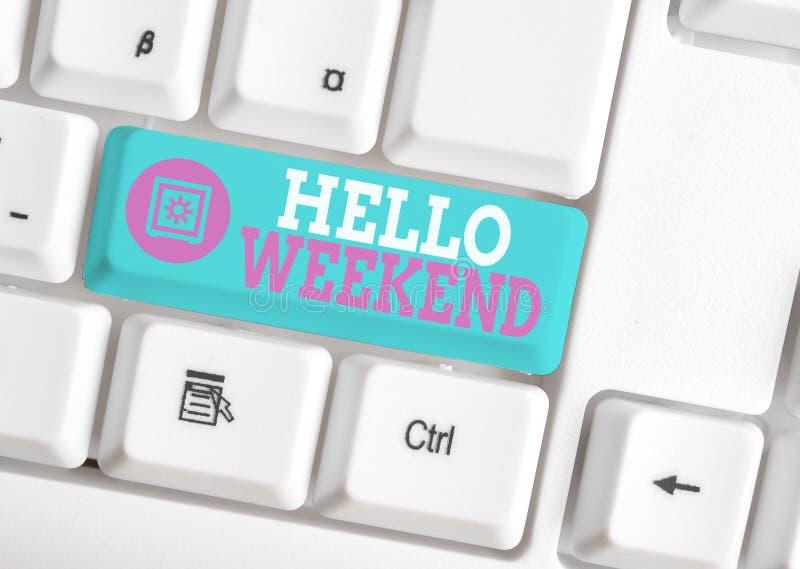 Schreiben mit Hallo Weekend Business Foto Show Getaway Adventure Freitag Positivity Relaxation Einladung lizenzfreie stockfotografie