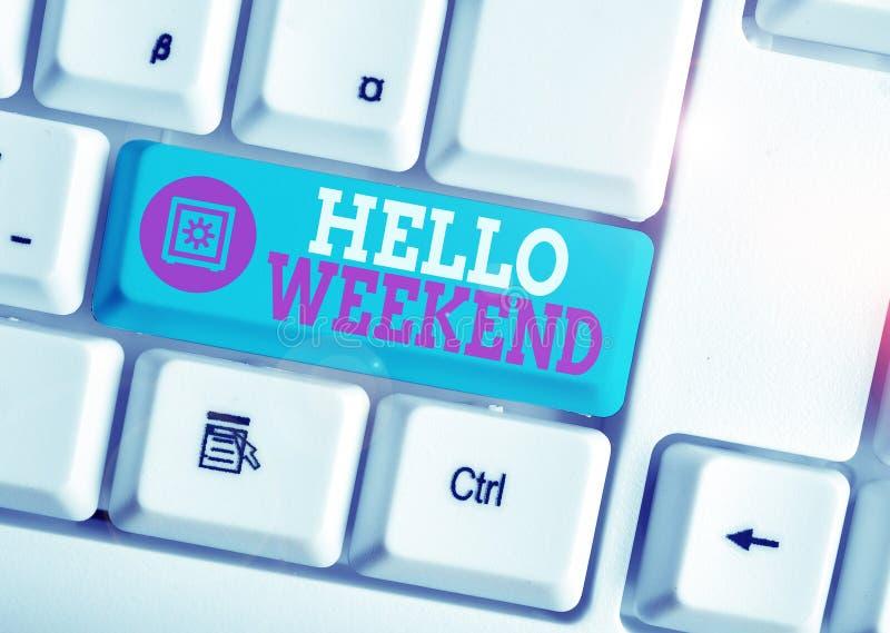 Schreiben mit Hallo Weekend Business Foto Show Getaway Adventure Freitag Positivity Relaxation Invitation White PC stockbilder
