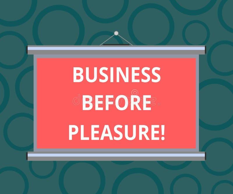 Schreiben von Anmerkungsvertretung Geschäft vor Vergnügen Präsentationsarbeit des Geschäftsfotos ist wichtiger als Unterhaltung t lizenzfreie abbildung