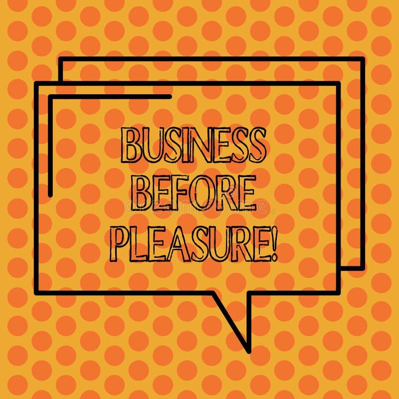 Schreiben von Anmerkungsvertretung Geschäft vor Vergnügen Präsentationsarbeit des Geschäftsfotos ist wichtiger als Unterhaltung lizenzfreie abbildung