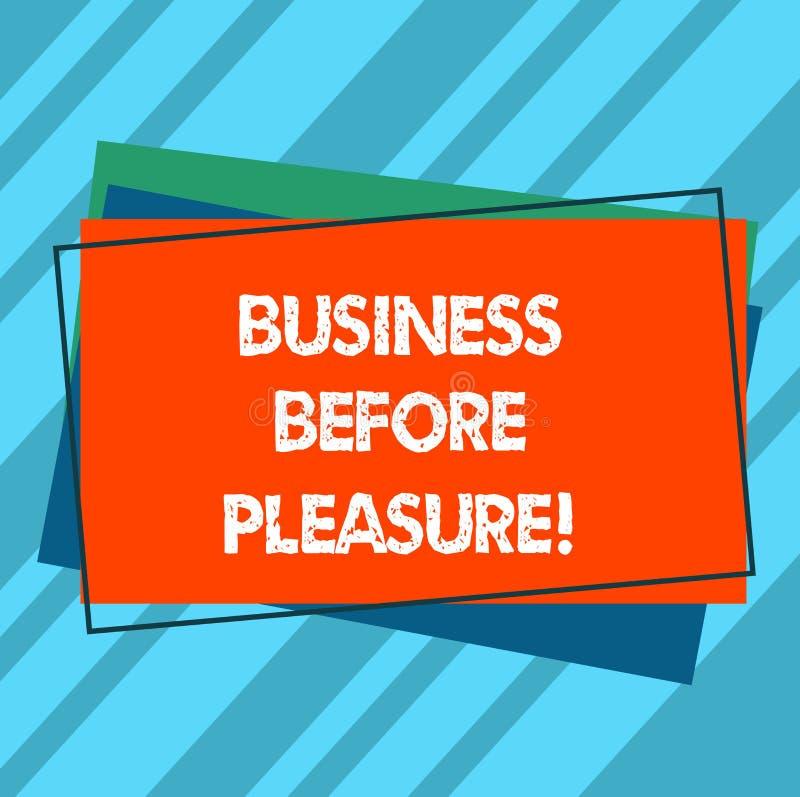 Schreiben von Anmerkungsvertretung Geschäft vor Vergnügen Präsentationsarbeit des Geschäftsfotos ist wichtiger als Unterhaltung S vektor abbildung