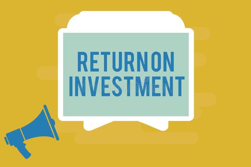 Schreibensanmerkung, die Anlagenrendite zeigt Geschäftsfoto Präsentationsverhältnis zwischen dem Reingewinn und den Kosten invest stock abbildung