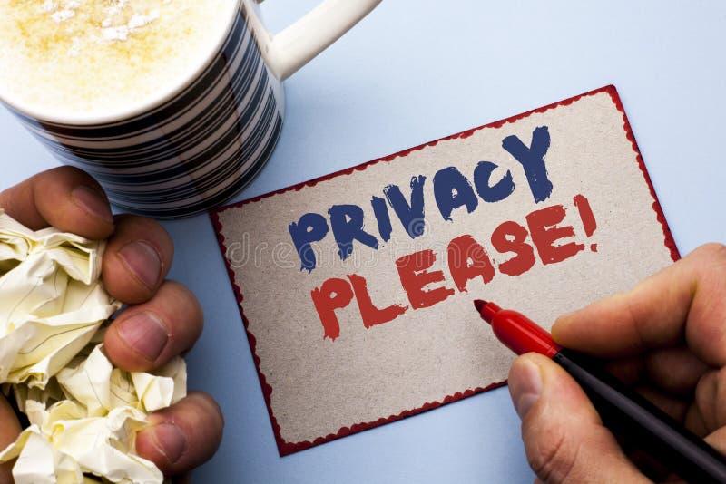 Schreibensanmerkung, die bitte Privatleben-Motivanruf zeigt Die Geschäftsfotopräsentation ließ uns ist der ruhige entspannte Rest lizenzfreies stockbild