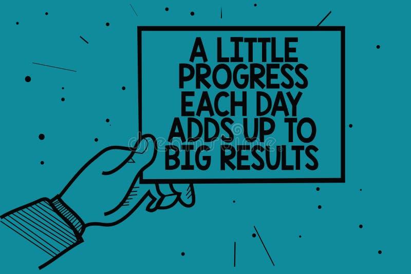 Schreibensanmerkung, die einen wenig Fortschritt zeigt, den jeder Tag oben großen Ergebnissen hinzufügt Geschäftsfoto, das schrit stock abbildung