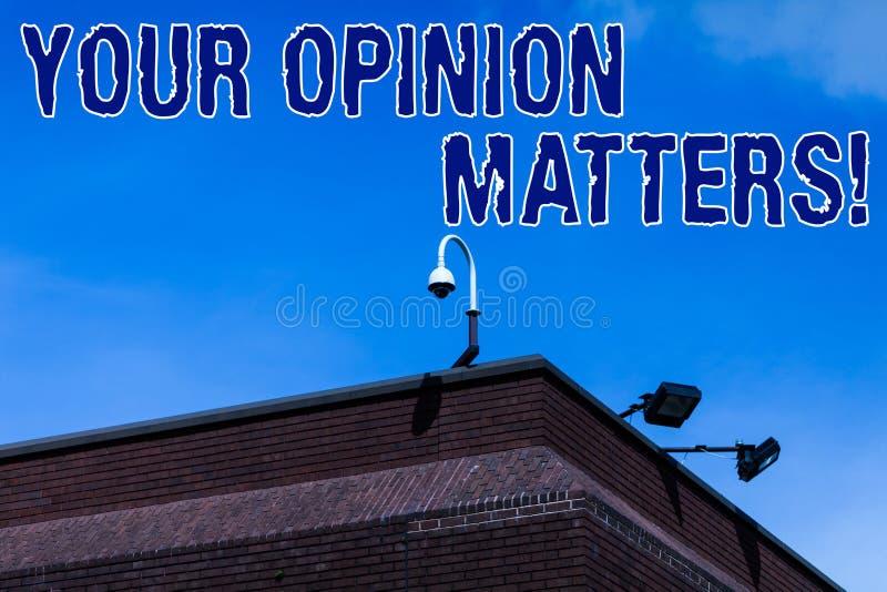 Schreibensanmerkung, die Ihre Meinungs-Angelegenheiten zeigt Pr?sentationsshow des Gesch?ftsfotos, die Sie nicht mit etwas sind,  stockbild