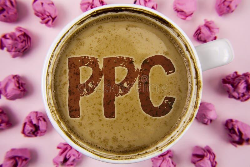Schreibensanmerkung, die Ppc zeigt Geschäftsfoto, das Bezahlung-pro-Klick- Werbestrategie-direkten Verkehr zu den Website geschri stockbilder