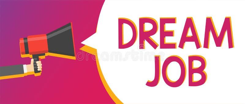 Schreibensanmerkung, die Traumjob zeigt Geschäftsfoto, das eine Tat zur Schau stellt, die durch vom Gehalt und vom Geben Ihnen vo stock abbildung