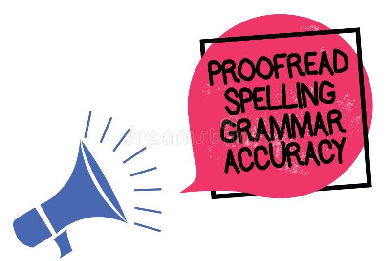 Schreibensanmerkungsvertretung Korrektur gelesen, Grammatik-Genauigkeit buchstabierend Das Geschäftsfoto, das grammatisch korrekt stock abbildung