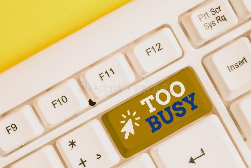 Schriftstück mit zu beschäftigt Business Foto Show Keine Zeit zu entspannen keine Zeit für so viel Arbeit oder Dinge zu haben, ke stockfotografie