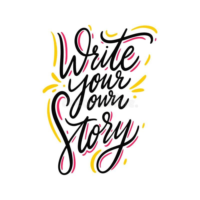 Schrijf uw eigen verhaalhand het getrokken vector van letters voorzien Ge?soleerdj op witte achtergrond Motivatieuitdrukking royalty-vrije illustratie