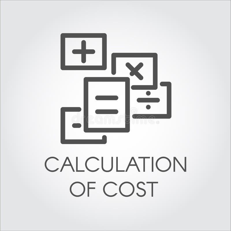 Schwarze flache Linie Vektorikone der Berechnung des Kostenkonzeptes Symbolschätzungsausgabe Beschäftigen Debet und Kredit vektor abbildung