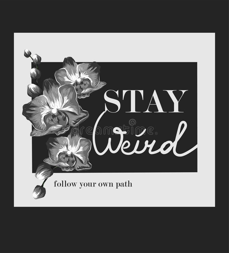 Schwarzweißabbildung wigh Orchideen und Slogan Vervollkommnen Sie für Hauptdekor wie Plakate, Wandkunst, Einkaufstasche, T-Shirt  vektor abbildung