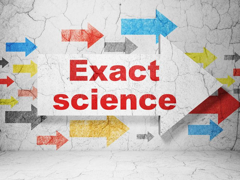 Science concept: arrow with Exact Science on grunge wall background. Science concept: arrow with Exact Science on grunge textured concrete wall background, 3D royalty free illustration