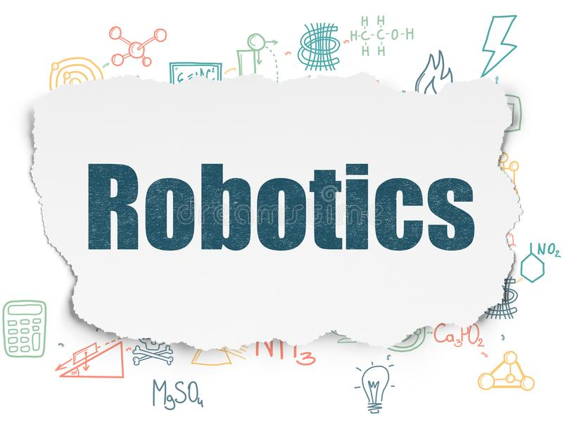 Science concept: Robotics on Torn Paper background. Science concept: Painted blue text Robotics on Torn Paper background with Scheme Of Hand Drawn Science Icons royalty free illustration