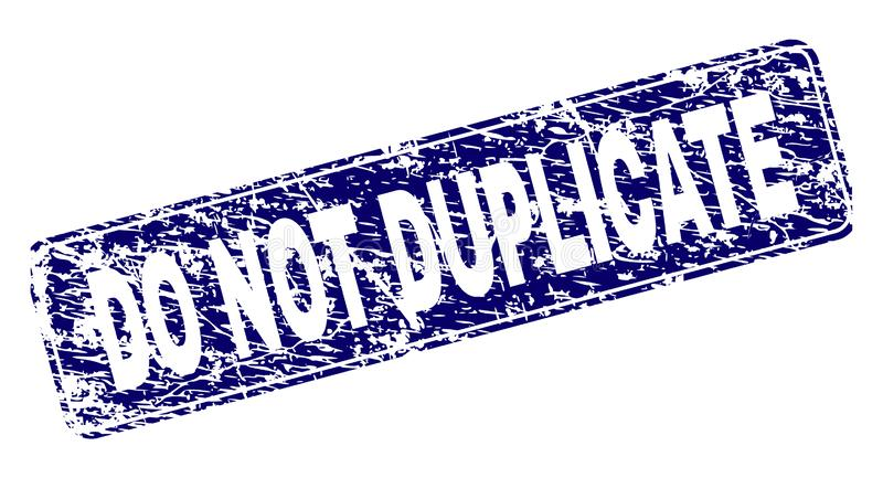 Scratched DO NOT DUPLICATE Framed Rounded Rectangle Stamp. DO NOT DUPLICATE stamp seal print with distress texture. Seal shape is a rounded rectangle with frame vector illustration
