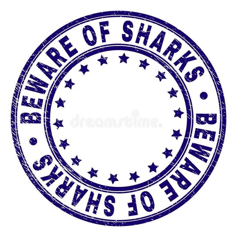Scratched Textured BEWARE OF SHARKS Round Stamp Seal vector illustration