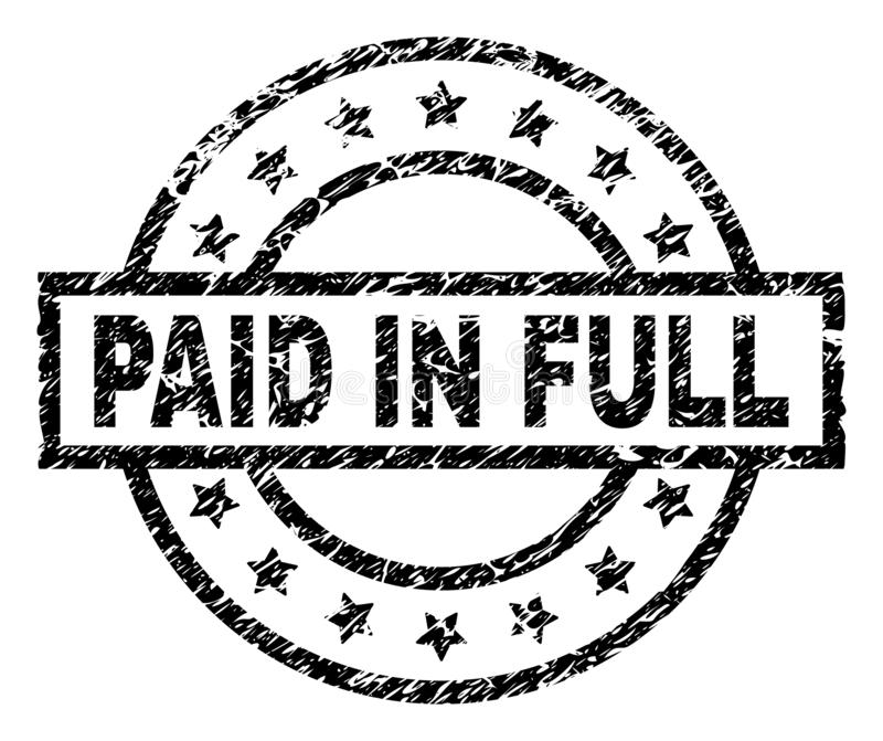 Scratched Textured PAID IN FULL Stamp Seal. PAID IN FULL stamp seal watermark with distress style. Designed with rectangle, circles and stars. Black vector vector illustration
