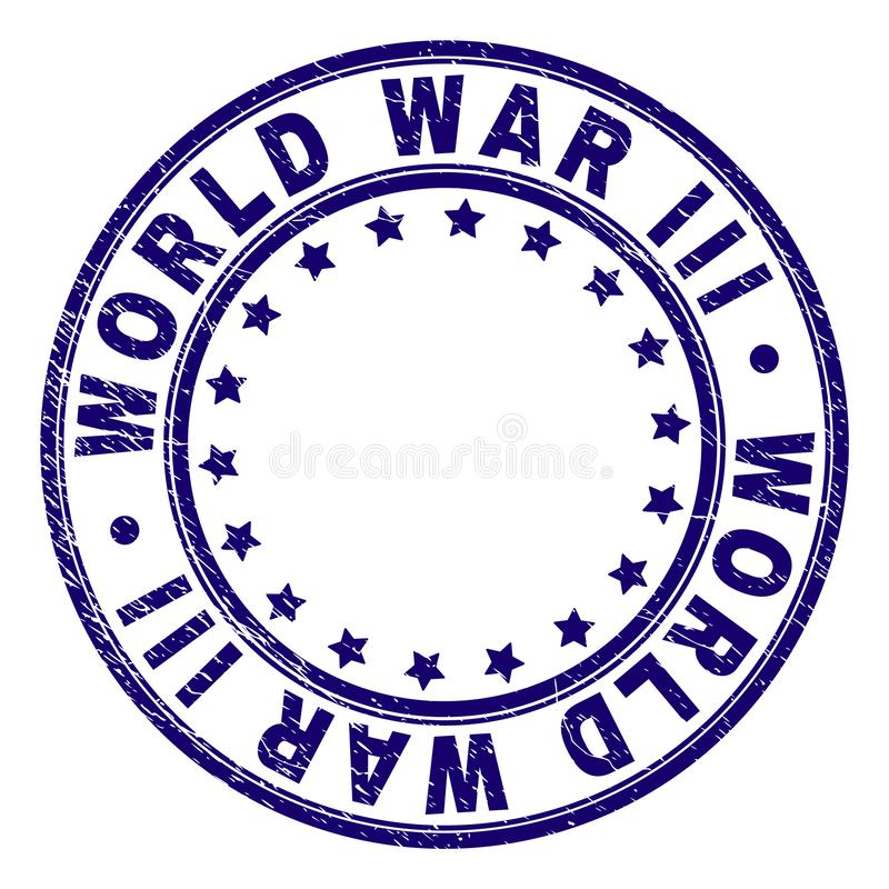 Scratched Textured WORLD WAR III Round Stamp Seal. WORLD WAR III stamp seal imprint with grunge texture. Designed with round shapes and stars. Blue vector rubber royalty free illustration