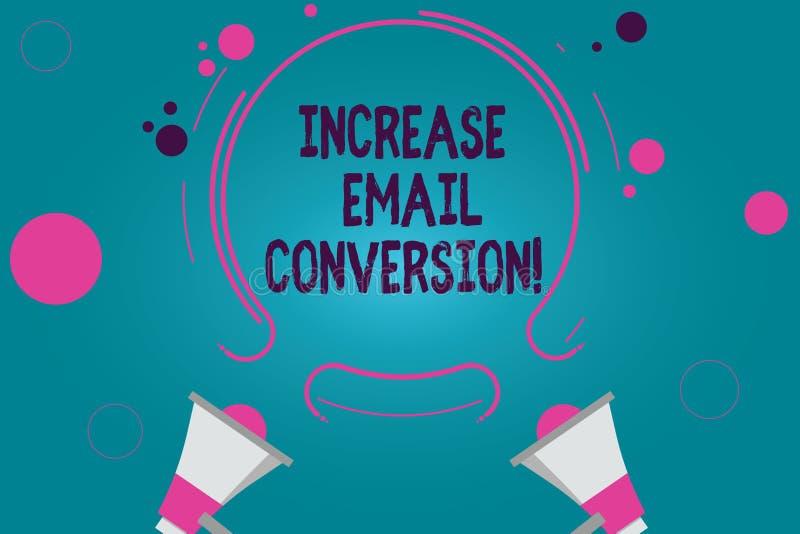 Scrittura concettuale della mano che mostra conversione del email di aumento Azione del testo della foto di affari che ha luogo a royalty illustrazione gratis