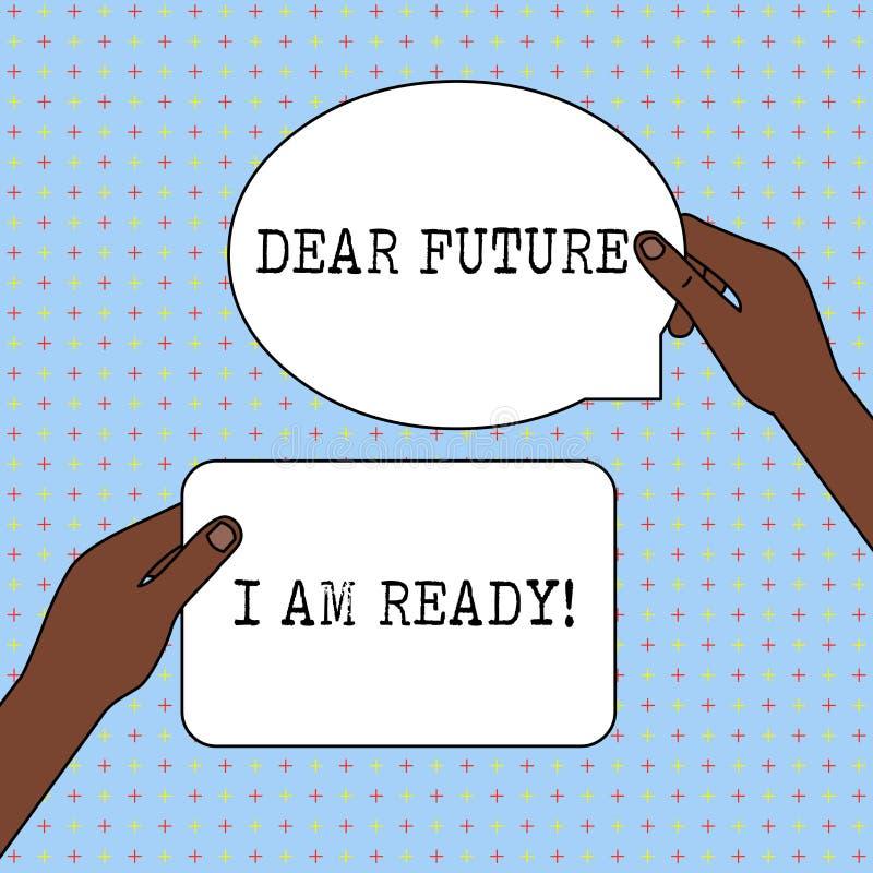 Scrittura concettuale della mano che mostra a futuro caro sono pronto Situazione di azione dello stato del testo della foto di af illustrazione vettoriale