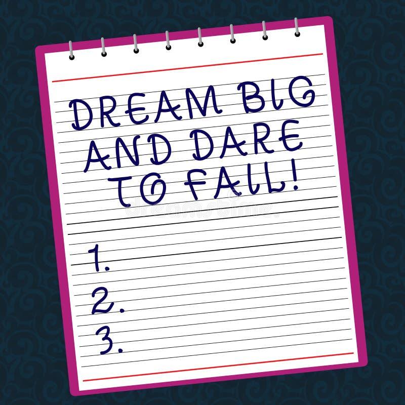 Scrittura concettuale della mano che mostra grande di sogno e sfida per venire a mancare L'ispirazione di motivazione del testo d immagini stock