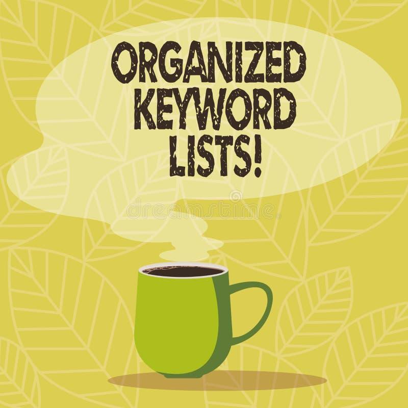 Scrittura concettuale della mano che mostra le liste organizzate di parola chiave Foto di affari che montra prendendo lista delle royalty illustrazione gratis