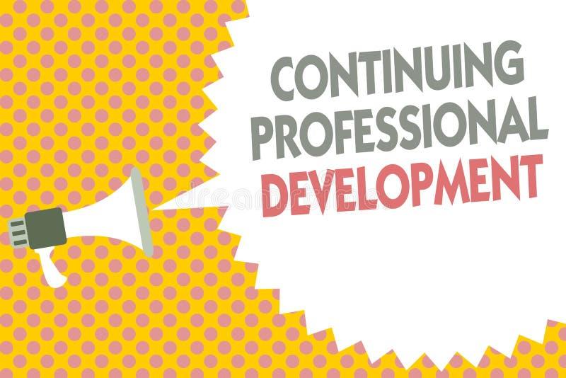 Scrittura concettuale della mano che mostra sviluppo professionale continuo Testo della foto di affari che segue e che documenta  royalty illustrazione gratis