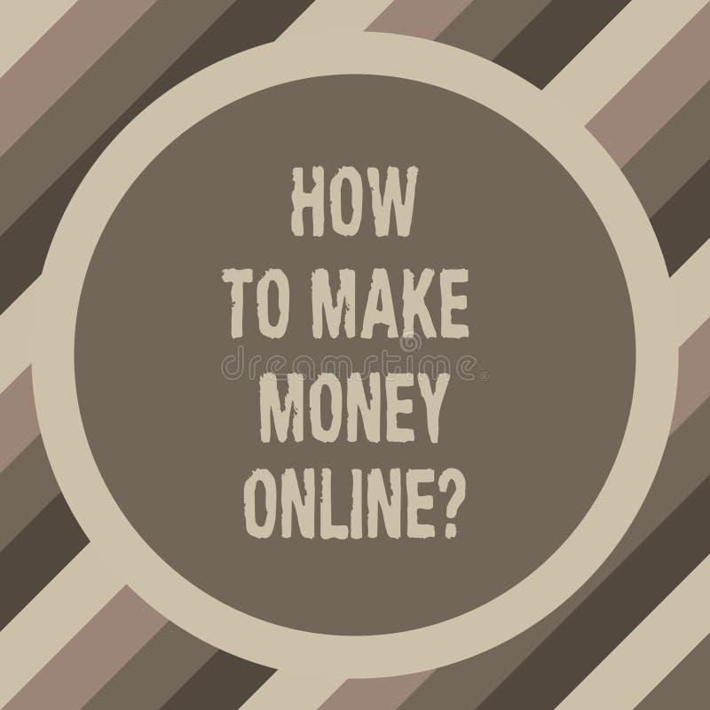 Scrittura della nota che mostra come fare soldi Onlinequestion Foto di affari che montra le strategie per ottenere i guadagni sul illustrazione di stock
