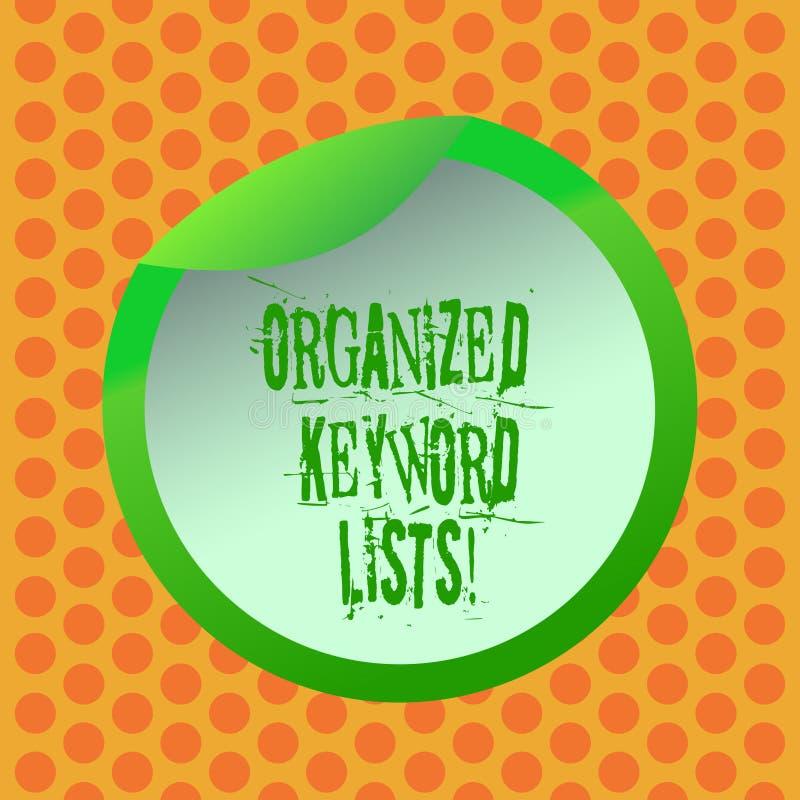Scrittura della nota che mostra le liste organizzate di parola chiave Foto di affari che montra prendendo lista delle parole chia illustrazione vettoriale