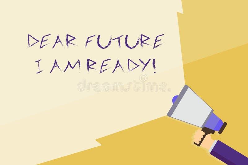 Scrivendo la nota che mostra a futuro caro sono pronto Foto di affari che montra stato adatto per azione o situazione che ? royalty illustrazione gratis