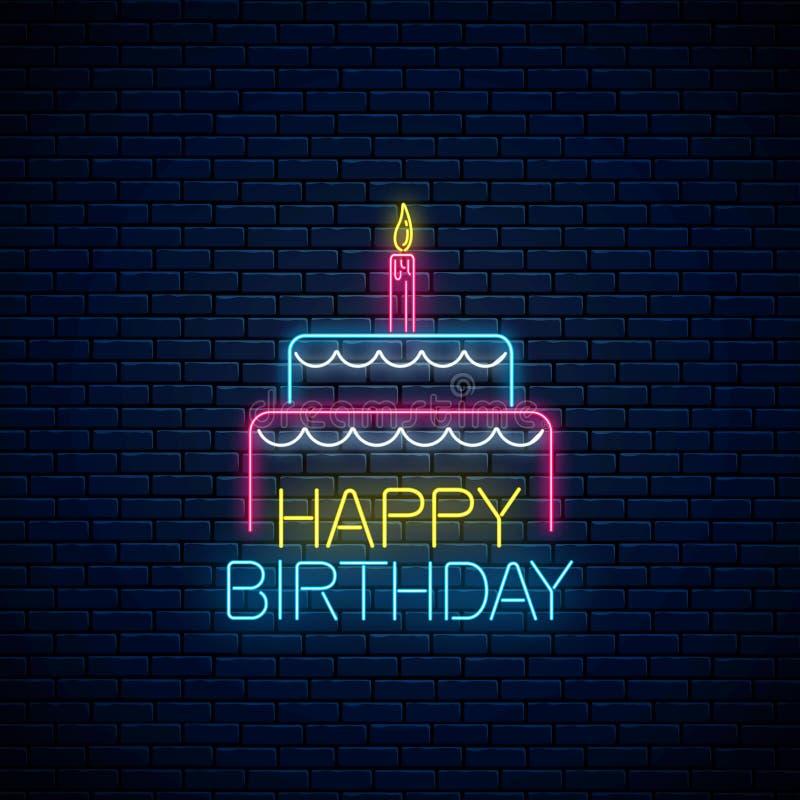 Señal de neón que brilla intensamente del feliz cumpleaños con la torta y una vela Símbolo de la torta de cumpleaños en el estilo stock de ilustración